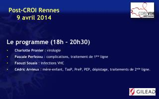 Le programme (18h – 20h30) Charlotte  Pronier : virologie