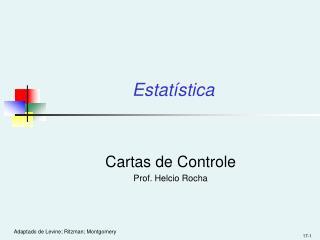 Cartas de Controle Prof. Helcio Rocha