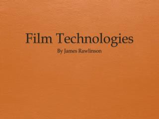 Film Technologies
