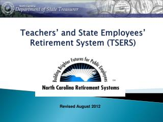 Teachers' and State Employees' Retirement System (TSERS)