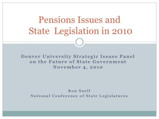 Pensions Issues and   State  Legislation in 2010