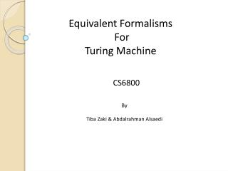 Equivalent Formalisms  For  Turing Machine