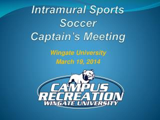 Intramural Sports Soccer Captain's Meeting