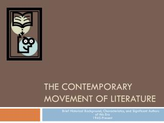 The Contemporary Movement of Literature