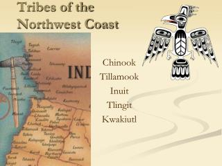 Tribes of the  Northwest Coast