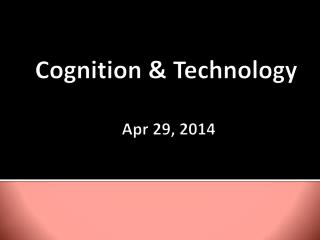 Cognition & Technology  Apr 29, 2014