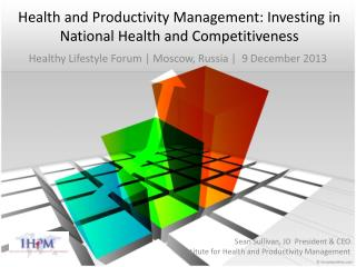 Health and Productivity Management: Investing in National Health and Competitiveness