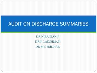 AUDIT ON DISCHARGE SUMMARIES