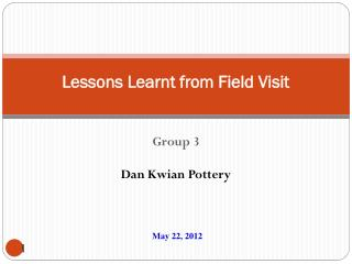 Lessons Learnt from Field Visit