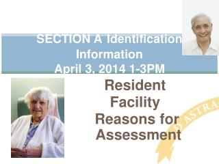 SECTION A Identification Information  April 3, 2014 1-3PM
