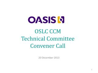 OSLC CCM Technical Committee Convener Call