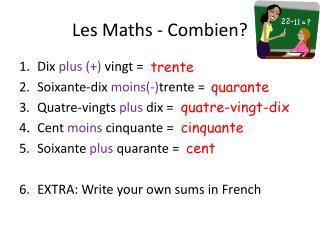 Les Maths -  Combien ?