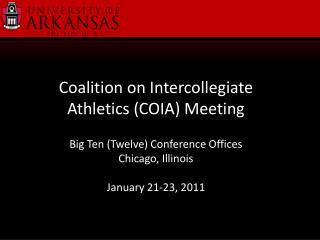 Coalition on Intercollegiate Athletics (COIA) Meeting