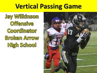 Vertical Passing Game