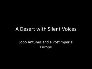 A Desert with Silent Voices
