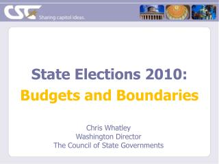 State Elections  2010: Budgets and Boundaries