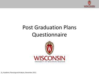 Post Graduation Plans Questionnaire