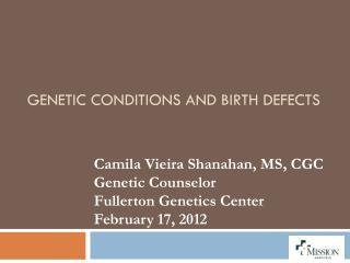 Genetic Conditions and Birth Defects