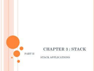 CHAPTER 3 : STACK