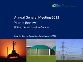 Annual General Meeting 2012 Year In Review Hilton London, London Ontario