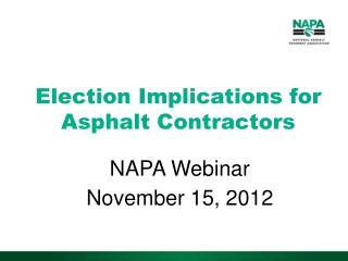 Election Implications for Asphalt Contractors