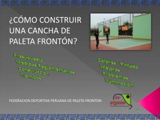 FEDERACION  DEPORTIVA PERUANA  DE PALETA FRONTON
