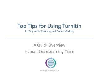 Top Tips for Using  Turnitin for Originality Checking and Online Marking