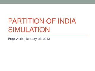 Partition of India Simulation