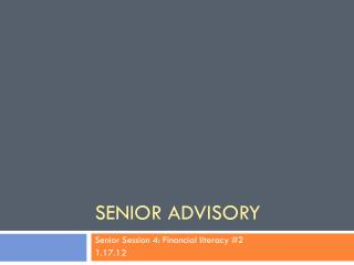 Senior Advisory