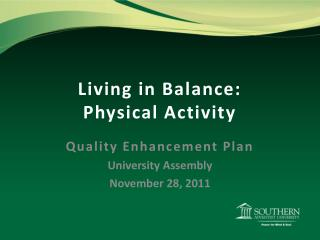 Living in Balance: Physical Activity