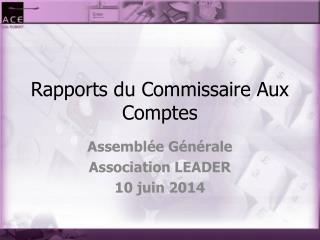 Rapports du Commissaire Aux Comptes