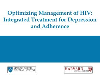 Optimizing Management of HIV: Integrated Treatment for Depression and Adherence