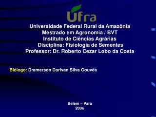 Universidade Federal Rural da Amaz nia Mestrado em Agronomia