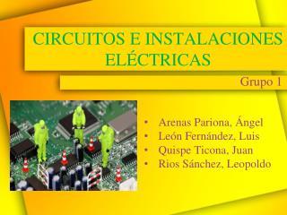 CIRCUITOS E INSTALACIONES ELÉCTRICAS