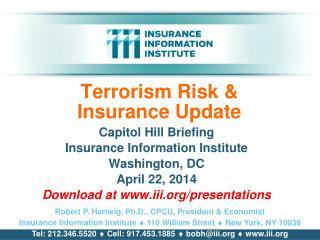 Terrorism Risk &  Insurance Update