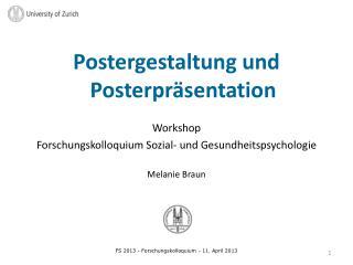 Postergestaltung  und  Posterpräsentation Workshop