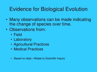 Evidence for Biological Evolution