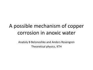 A  possible mechanism  of  copper corrosion  in  anoxic  water