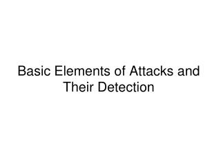 Basic Elements of Attacks and Their Detection