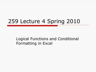 259  Lecture 4  Spring 2010