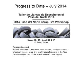 Progress to Date – July 2014