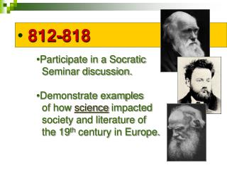 812-818 Participate in a Socratic   Seminar discussion. Demonstrate examples of