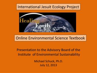 Presentation to the Advisory Board of the  Institute  of Environmental Sustainability