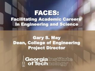 FACES: Facilitating Academic Careers  In Engineering and Science