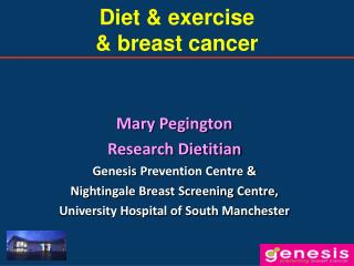 Diet & exercise  & breast cancer