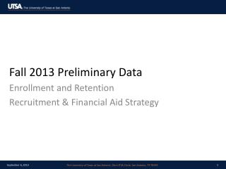 Fall 2013 Preliminary Data