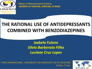 THE RATIONAL USE OF ANTIDEPRESSANTS COMBINED WITH BENZODIAZEPINES