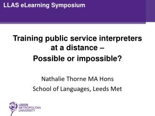 Training public service interpreters at a distance  –  Possible or impossible?