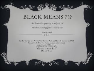 Black Means ???