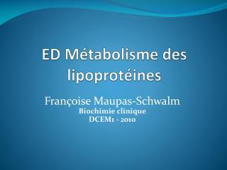 ED Métabolisme des lipoprotéines